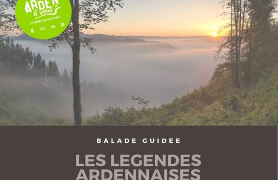 Balade guidée : Les légendes ardennaises