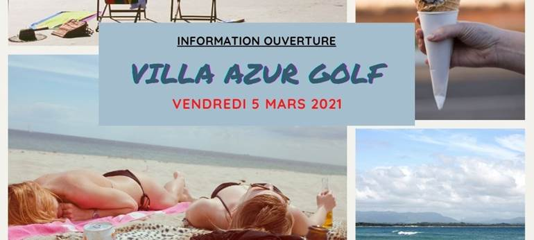 Information ouverture Villa Azur Golf Bandol